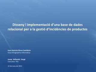 Disseny i implementació d'una base de dades relacional per a la gestió d'incidències de productes