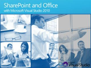 SharePoint and Office with Microsoft Visual Studio 2010