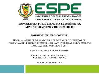 DEPARTAMENTO DE CIENCIAS ECONÓMICAS, ADMINISTRATIVAS Y DE COMERCIO INGENIERÍA EN MERCADOTECNIA