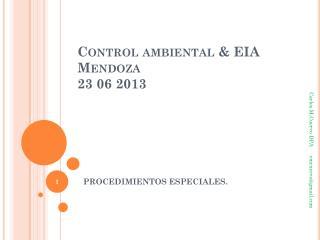 Control ambiental & EIA  Mendoza 23  06 2013