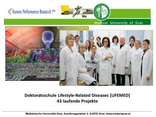 Doktoratsschule Lifestyle-Related Diseases [LIFEMED] 43 laufende Projekte