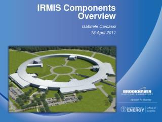 IRMIS  Components Overview