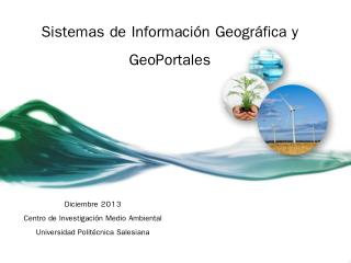 Sistemas de Información Geográfica y GeoPortales
