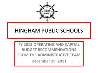 HINGHAM PUBLIC SCHOOLS