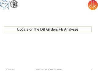 Update on the DB Girders  FE Analyses