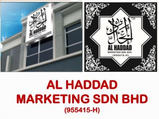 AL HADDAD MARKETING SDN BHD (955415-H)