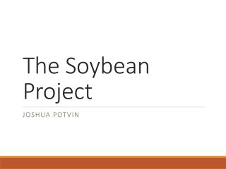The Soybean Project