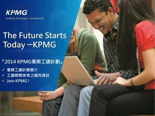The Future  S tarts Today  ─ KPMG