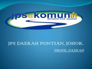 JPS DAERAH PONTIAN, JOHOR. PROFIL DAERAH