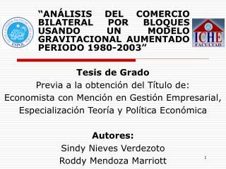 Tesis de Grado Previa a la obtención del Título de: Economista con Mención en Gestión Empresarial,
