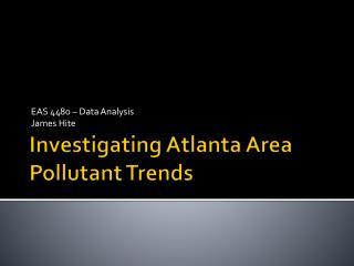 Investigating Atlanta Area Pollutant Trends