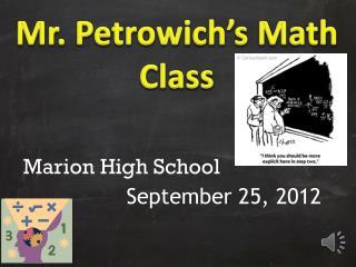 Mr. Petrowich's Math Class