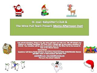 St. Joan  B abysitter's Club & The Wine Pull Team Present  Moms Afternoon Out!