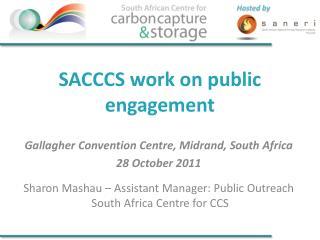 SACCCS work on public engagement