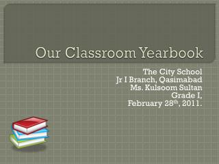 Our Classroom Yearbook