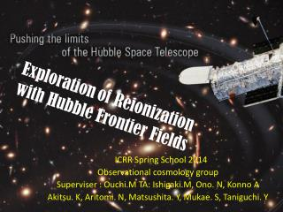 Exploration of  Reionization with Hubble Frontier Fields