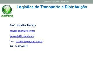 Log�stica de Transporte e Distribui��o