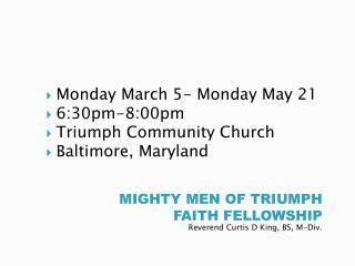 MIGHTY MEN OF TRIUMPH FAITH FELLOWSHIP