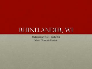Rhinelander,  wi