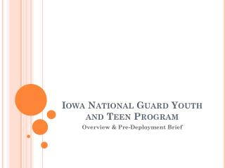 Iowa National Guard Youth and  Teen  Program