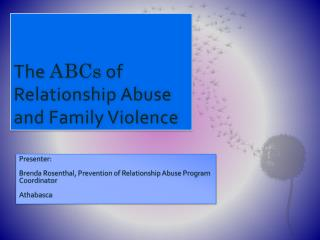 The  ABCs  of Relationship Abuse and Family Violence