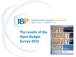The results of the  Open Budget  Survey 2012