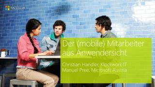 Der (mobile) Mitarbeiter aus Anwendersicht