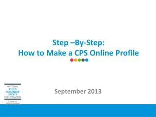 Step –By-Step:  How to Make a CPS Online Profile