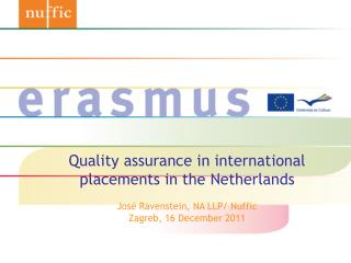 Quality assurance in international placements in the Netherlands