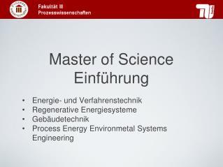 Master  of  Science Einführung