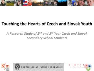 Touching the Hearts of Czech and Slovak Youth
