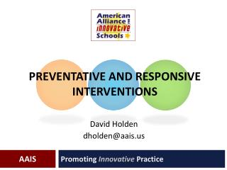 Preventative and Responsive Interventions
