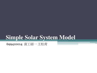 Simple Solar System Model
