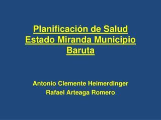 Planificación  de Salud Estado Miranda Municipio Baruta