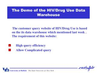 The Demo of the HIV/Drug Use Data Warehouse