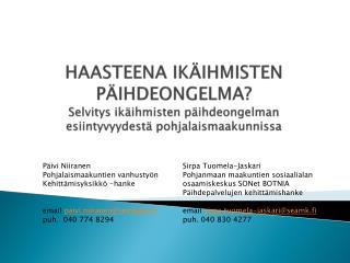 P�ivi NiiranenSirpa Tuomela-Jaskari