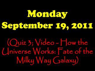 Monday September 19, 2011