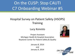 On the CUSP: Stop CAUTI C7 Onboarding Webinar #5