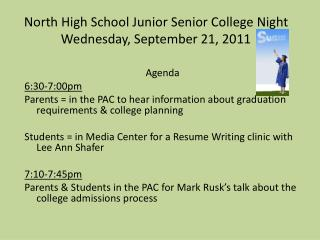 North High School Junior Senior College Night   Wednesday, September 21, 2011