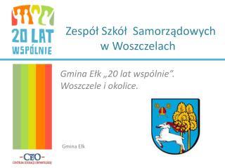 Zespół Szkół  Samorządowych w Woszczelach
