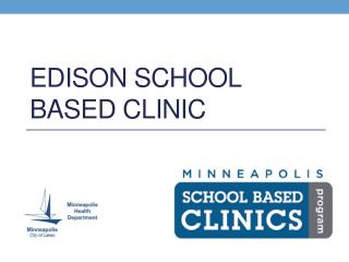 Edison School Based Clinic