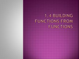 1.4 building functions from functions