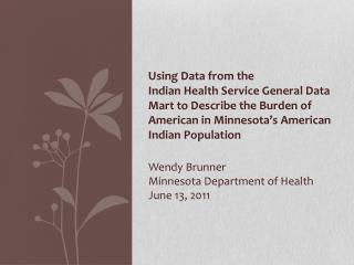 Wendy Brunner Minnesota Department of Health June 13, 2011