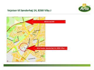 Vejviser til  Sønderhøj  14, 8260 Viby J