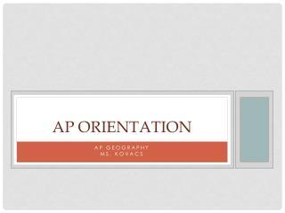 AP Orientation
