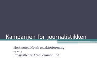 Kampanjen for journalistikken