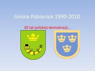 Gmina Pabianice 1990-2010