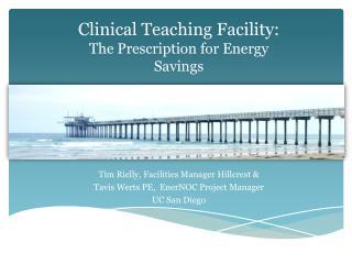 Clinical Teaching Facility: The Prescription for Energy Savings