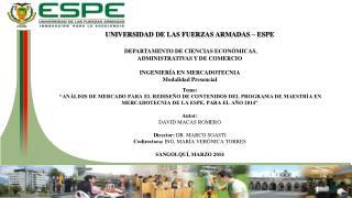 UNIVERSIDAD DE LAS FUERZAS ARMADAS � ESPE DEPARTAMENTO DE CIENCIAS ECON�MICAS,