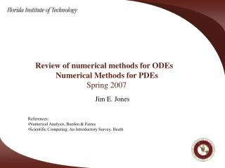 Review of numerical methods for ODEs                   Numerical Methods for PDEs     Spring 2007